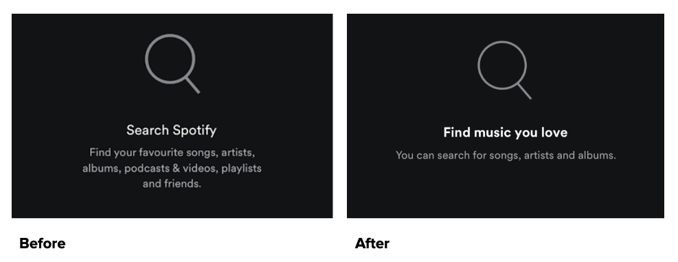 Example of UX Writing. Spotify streamlined their text to make it more appealing for the user.